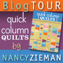 http://www.nancyzieman.com/blog/blog-tour/quick-column-quilts-book-and-blog-tour/